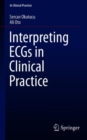Image for Interpreting ECGs in Clinical Practice
