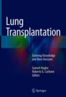 Image for Lung transplantation: evolving knowledge and new horizons