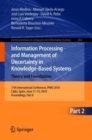 Image for Information Processing and Management of Uncertainty in Knowledge-Based Systems. Theory and Foundations : 17th International Conference, IPMU 2018, Cadiz, Spain, June 11-15, 2018, Proceedings, Part II