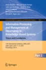 Image for Information processing and management of uncertainty in knowledge-based systems: theory and foundations ; 17th International Conference, IPMU 2018, Cadiz, Spain, June 11-15, 2018, proceedings. : 854