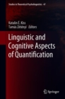 Image for Linguistic and Cognitive Aspects of Quantification : 47