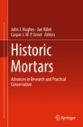 Image for Historic mortars: advances in research and practical conservation