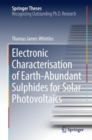 Image for Electronic Characterisation of Earth-Abundant Sulphides for Solar Photovoltaics