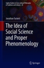 Image for The Idea of Social Science and Proper Phenomenology
