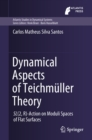 Image for Dynamical aspects of teichmuller theory: SL(2,R)-action on moduli spaces of flat surfaces : volume 7
