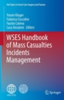 Image for WSES Handbook of Mass Casualties Incidents Management