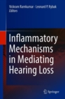 Image for Inflammatory Mechanisms in Mediating Hearing Loss