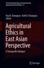 Image for Agricultural Ethics in East Asian Perspective: A Transpacific Dialogue : volume 27