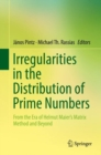 Image for Irregularities in the distribution of prime numbers: from the era of Helmut Maier's matrix method and beyond