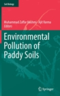 Image for Environmental Pollution of Paddy Soils