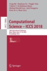 Image for Computational Science - ICCS 2018 : 18th International Conference, Wuxi, China, June 11-13, 2018, Proceedings, Part I