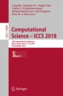 Image for Computational science -- ICCS 2018: 18th International Conference, Wuxi, China, June 11-13, 2018, Proceedings. : 10860
