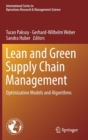 Image for Lean and Green Supply Chain Management : Optimization Models and Algorithms