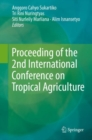 Image for Proceeding of the 2nd International Conference on Tropical Agriculture