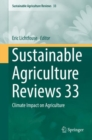 Image for Sustainable Agriculture Reviews 33 : Climate Impact on Agriculture