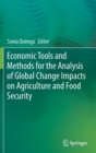 Image for Economic Tools and Methods for the Analysis of Global Change Impacts on Agriculture and Food Security