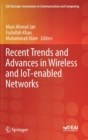 Image for Recent Trends and Advances in Wireless and IoT-enabled Networks