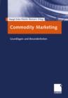 Image for Commodity Marketing: Grundlagen und Besonderheiten