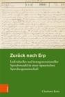 Image for Zuruck nach Erp : Individueller und intergenerationeller Sprachwandel in einer ripuarischen Sprechergemeinschaft