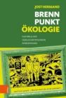 Image for Brennpunkt OEkologie : Kulturelle und gesellschaftspolitische Interventionen