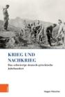 Image for Krieg und Nachkrieg : Das schwierige deutsch-griechische Jahrhundert