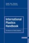 Image for International Plastics Handbook : The Resource for Plastics Engineers