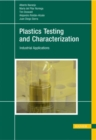 Image for Plastics Testing and Characterization : Industrial Applications
