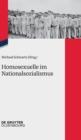 Image for Homosexuelle im Nationalsozialismus : Neue Forschungsperspektiven zu Lebenssituationen von lesbischen, schwulen, bi-, trans- und intersexuellen Menschen 1933 bis 1945