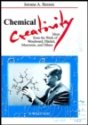 Image for Chemical creativity  : ideas from the work of Woodland, Hèuckel, Meerwein and others