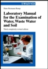 Image for Laboratory manual for the examination of water, waste water and soil