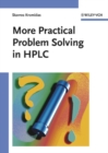 Image for More practical problem solving in HPLC