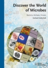 Image for Discover the world of microbes  : bacteria, archaea, and viruses