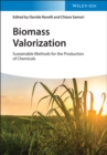 Image for Biomass valorization  : sustainable methods for the production of chemicals