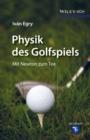 Image for Physik des Golfspiels: Mit Newton zum Tee