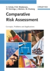 Image for Comparative risk assessment: concepts, problems and applications