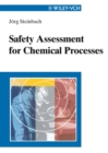 Image for Safety assessment for chemical processes.