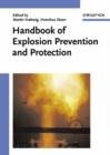 Image for Handbook of Explosion Prevention and Protection