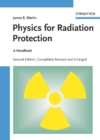 Image for Physics for radiation protection: a handbook