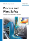 Image for Process and plant safety: applying computational fluid dynamics