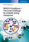 Image for REACH compliance: the great challenge for globally acting enterp ses