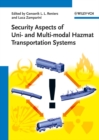 Image for Security aspects of uni- and multimodal hazmat transportation systems
