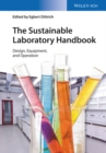 Image for The sustainable laboratory handbook: design, equipment, operation