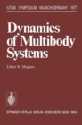 Image for Dynamics of Multibody Systems : Symposium Munich/Germany August 29-September 3, 1977