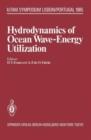 Image for Hydrodynamics of Ocean Wave Energy Utilization : Iutam Symposium Lisbon/Portugal 1985