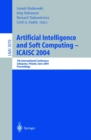 Image for Artificial Intelligence and Soft Computing -- ICAISC 2004: 7th International Conference, Zakopane, Poland, June 7-11, 2004, Proceedings : 3070