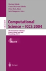 Image for Computational Science - ICCS 2004: 4th International Conference, Krakow, Poland, June 6-9, 2004, Proceedings, Part IV : 3039