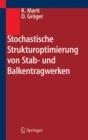 Image for Stochastische Strukturoptimierung von Stab- und Balkentragwerken