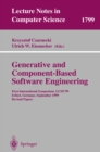 Image for Generative and component-based software engineering: first international symposium, GCSE '99, Erfurt, Germany September 28-30, 1999 : revised papers : 1799