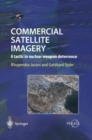 Image for Commercial Satellite Imagery : A tactic in nuclear weapon deterrence