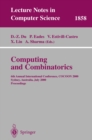 Image for Computing and Combinatorics: 6th Annual International Conference, COCOON 2000, Sydney, Australia, July 26-28, 2000 Proceedings : 1858